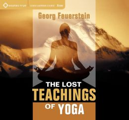 The Lost Teachings of Yoga;Audio CD