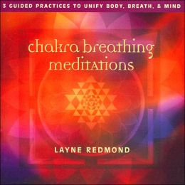 Chakra Breathing Meditations; Audio CD Unabridged