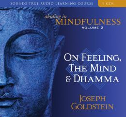 Abinding in Mindulness Volume 2: Feelings and the Mind