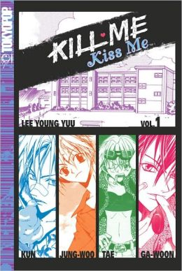 Kill Me, Kiss Me Volume 1