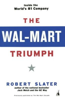 The Wal-Mart Triumph