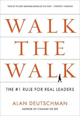 Walk the Walk: The Rule for Real Leaders