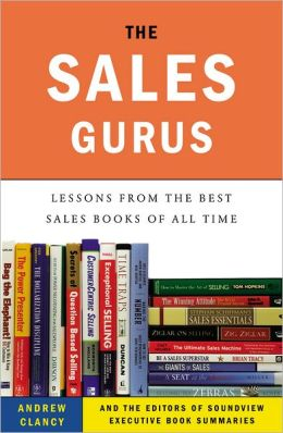 The Sales Gurus: Lessons from the Best Sales Books of All Time