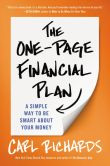 Book Cover Image. Title: The One-Page Financial Plan:  A Simple Way to Be Smart About Your Money, Author: Carl Richards