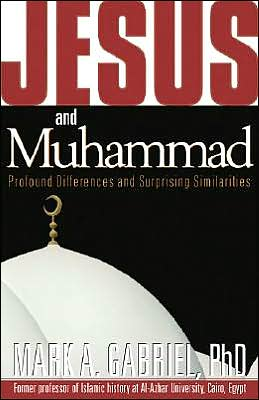 Jesus and Muhammed: Profound Differences and Surprising Similarities