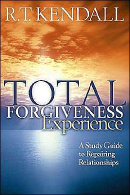 Total Forgiveness Experience: A Study Guide to Reparing Relationships