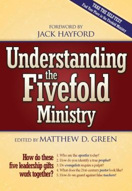 Understanding the Five Fold Ministries: How Do These Five Leadership Gifts Work Together