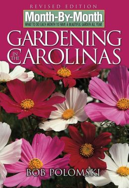 Month-By-Month Gardening in Carolinas