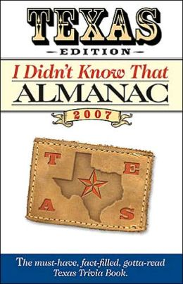 I Didn't Know That Almanac Texas Edition