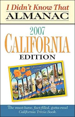 I Didn't Know That Almanac California Edition