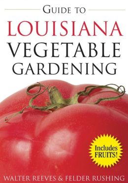 Guide to Louisiana Vegetable Gardening