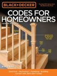 Book Cover Image. Title: Black & Decker Codes for Homeowners, Updated 3rd Edition:  Electrical - Mechanical - Plumbing - Building - Current with 2015-2017 Codes, Author: Bruce A. Barker