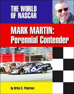 Mark Martin: Perennial Contender