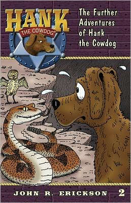 The Further Adventures of Hank the Cowdog (Hank the Cowdog Series #2)