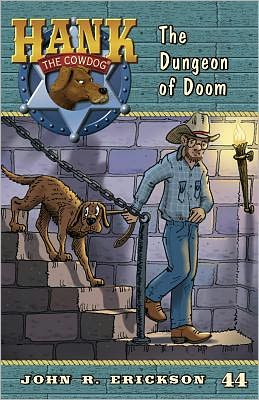 The Dungeon of Doom (Hank the Cowdog Series #44)