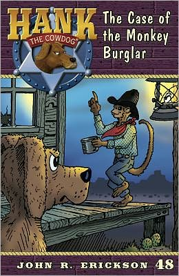 The Case of the Monkey Burglar (Hank the Cowdog Series #48)