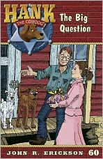The Big Question (Hank the Cowdog Series #60)