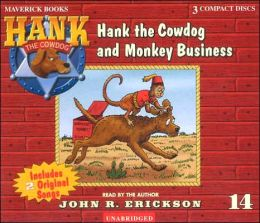 Hank the Cowdog and Monkey Business (Hank the Cowdog Series #14)