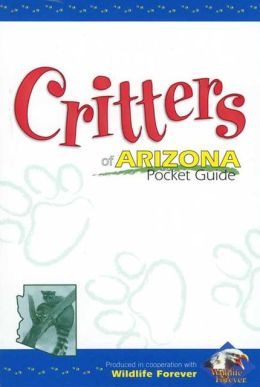 Critters of Arizona Pocket Guide