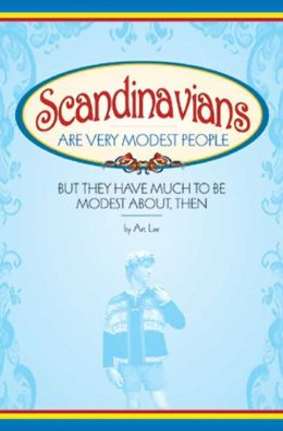 Scandinavians Are Very Modest People