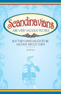 Scandinavians Are Very Modest People