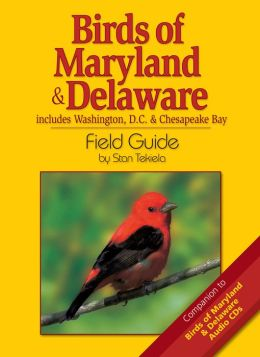 Birds of Maryland and Delaware Field Guide: Includes Washington DC and Chesapeake Bay