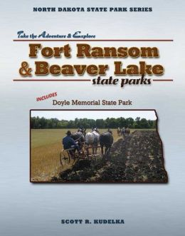 North Dakota State Park Series: Fort Ransom/Beaver Lake