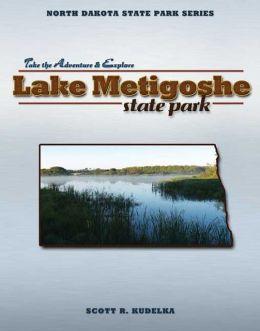 North Dakota State Park Series: Lake Metigoshe