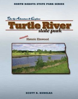 North Dakota State Park Series: Turtle River/Elmwood