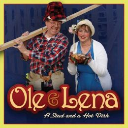Ole and Lena: A Stud and a Hot Dish
