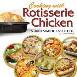 Cooking with Rotisserie Chicken