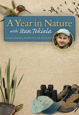 Year in Nature with Stan Tekiela: A Naturalist's Notes on the Seasons