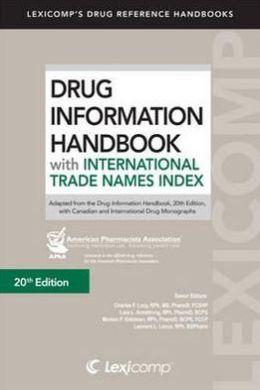 Drug Information Handbook With International Trade Names Index (Drug Information Handbook (International Ed)) Lexicomp
