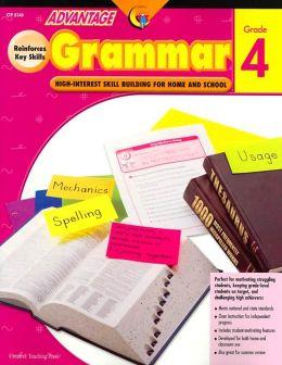 Advantage Grammar Grade 4: High Interest Skill Building for Home and School
