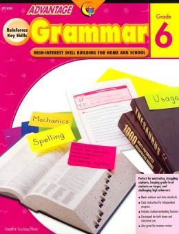 Advantage Grammar Grade 6: High Interest Skill Building for Home and School