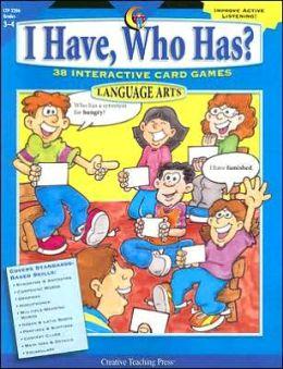 I Have, Who Has? Language Arts, Grades 3-4: 38 Interactive Card Games