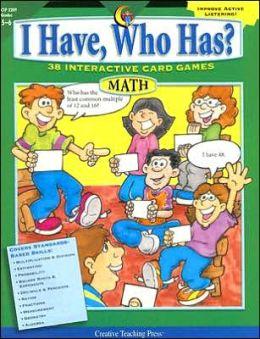 I Have, Who Has?: Math: Grades 5-6