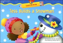 Tess Builds a Snowman