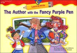The Author With The Fancy Purple Pen, Learn To Write Readers