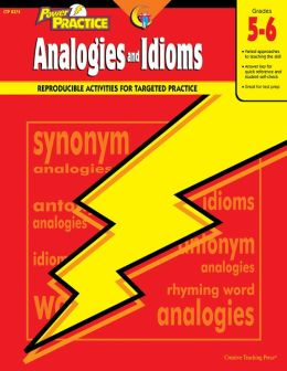 Analogies and Idioms Grades 5-6: Language Power Practice