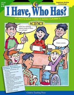 I Have Who Has? Science 6-8