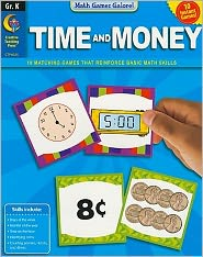 Time and Money, Gr. K - Math Games Galore
