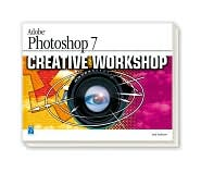 Adobe Photoshop 7 Creative Workshop