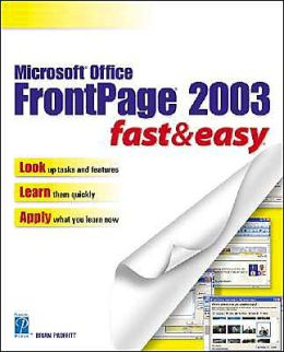Microsoft Office FrontPage 2003 Fast & Easy