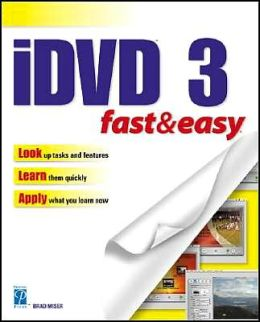 iDVD Fast and Easy
