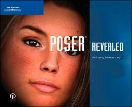 Poser 6 Revealed: The Official Guide: The Official Guide