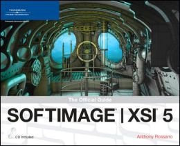 SOFTIMAGE XSI 5: The Official Guide