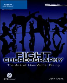 Fight Choreography: The Art of Non-Verbal Dialogue