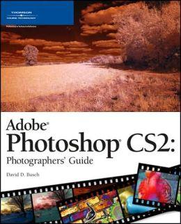 Adobe Photoshop CS2: Photographers' Guide