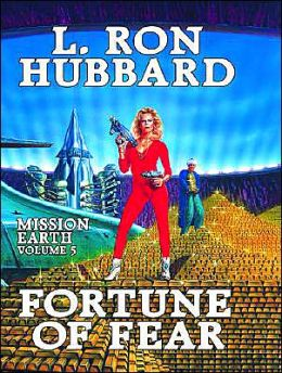 Mission Earth, Volume 5: Fortune of Fear